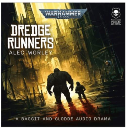 Warhammer-Audiobook-Dredge-Runners.png
