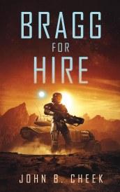 Bragg for Hire -John B. Cheek.jpg