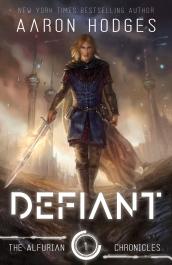 Defiant- Aaron Hodges