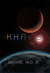 KHAOS - Michael Reid Jr
