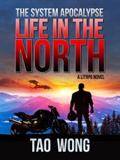Life in the North -Tao Wong