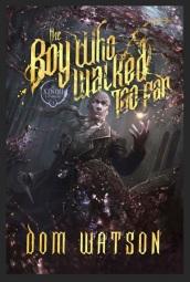 The Boy Who Walked Too Far  - Dominic Watson.jpg